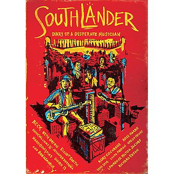 Southlander: Diary of a Desperate Musici [DVD] USA import