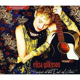Eliza Gilkyson - roser på sluttidspunktet [CD] USA importen