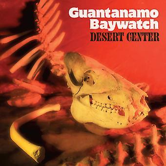 Guantanamo Baywatch - ørkenen Center [Vinyl] USA importerer