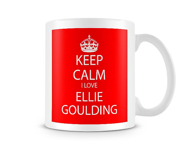 Keep Calm I Love Ellie Goulding Printed Mug
