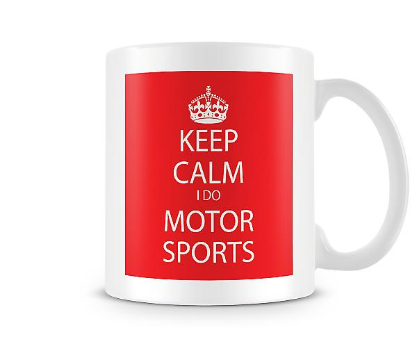 Keep Calm I Do Moto rSports Printed Mug