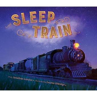Sleep Train by Jonathan London - 9780451473035 Book