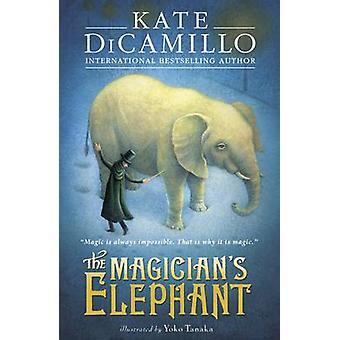 The Magician's olifant door Kate DiCamillo - Yoko Tanaka - 97814063606