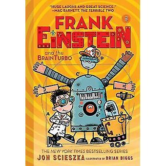 Frank Einstein och BrainTurbo (Frank Einstein-serien #3) - bok Th