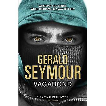 Vagabond by Gerald Seymour - 9781444758610 Book