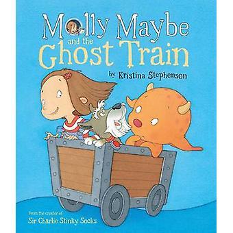 Forse Molly e il treno fantasma di Kristina Stephenson - 978147112110