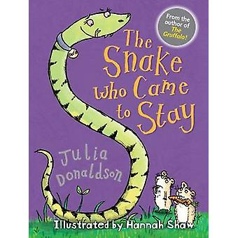 The Snake Who Came to Stay (2e herziene editie) door Julia Donaldson-