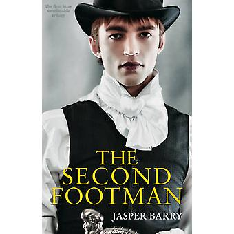 The Second Footman by Jasper Barry - 9781780883656 Book