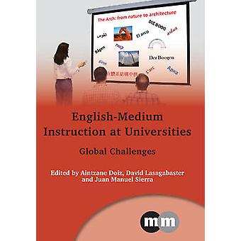 English-Medium Instruction at Universities - Global Challenges by Aint