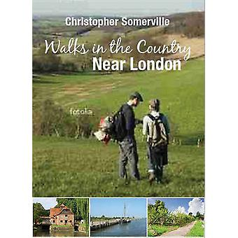 Walks in the Country Near London by Christopher Somerville - 97818477