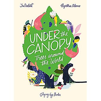 Under the Canopy - Tales of Trees by Cynthia Alonso - 9781911171423 Bo