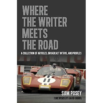 Where the Writer Meets the Road - A Collection of Articles - Broadcast