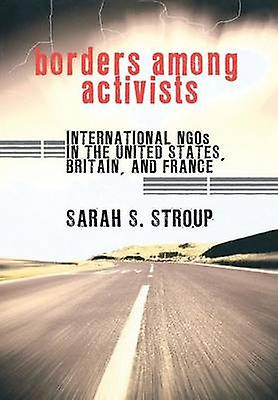 Borders Among Activists - International NGOS in the United States - Br