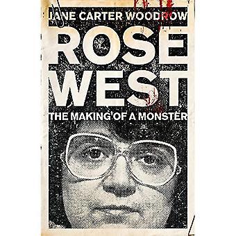 Rose Ouest: La réalisation d'un monstre