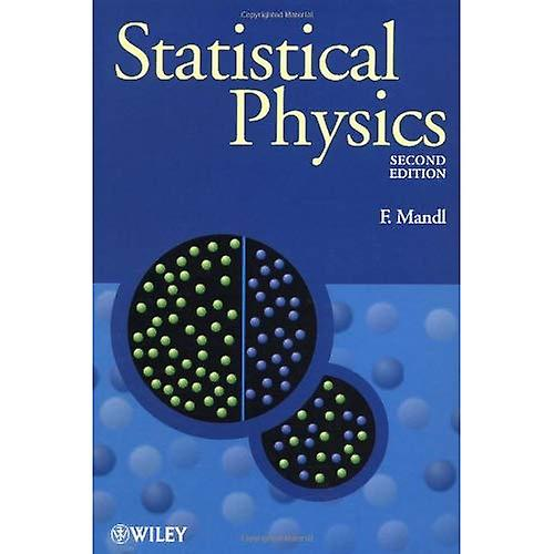 Statistical Physics (The Manchester Physics Series)