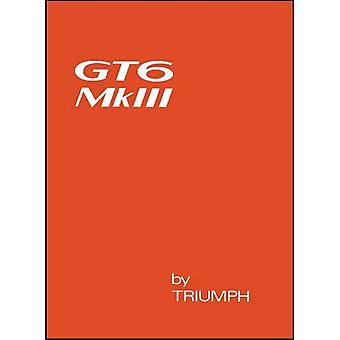 Triumph GT6 Mk 3 Owners Handbook (Official Owners Handbook): Part No. 545186