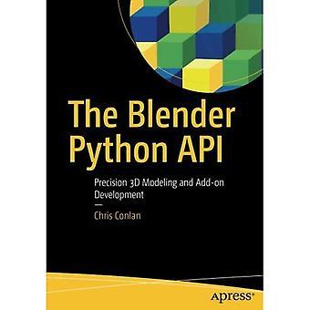 The Blender Python API:�Precision 3D Modeling and�Add-On Development
