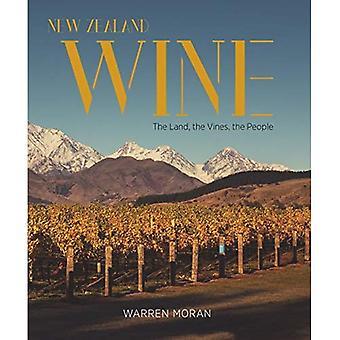 Vin de Nouvelle Zélande: La terre, les vignes, les gens