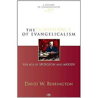 Herravälden av Evangelicalism: ålder Spurgeon och Moody