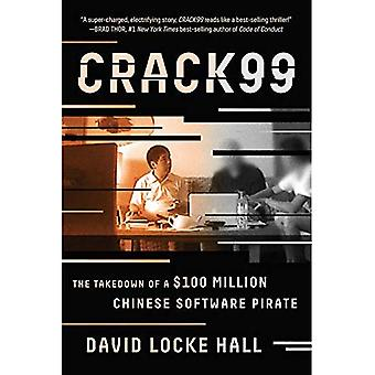 Crack99: The Takedown of a� $100 Million Chinese Software Pirate