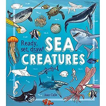 Prêts, dessinez!: créatures de la mer