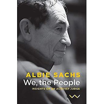 We, the people: Insights of an activist judge