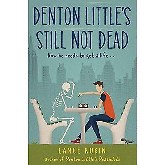 Denton Little's Still Not Dead (Denton Little)