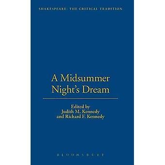 A Midsummer Nights Dream von Kennedy & Judith M.