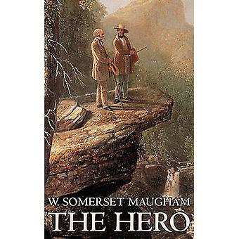 Hjälten av W. Somerset Maugham Fiction klassiker historiska psykologiska av Maugham & W. Somerset