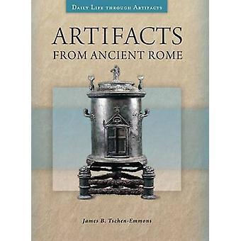 Artefakter fra oldtidens Rom af TschenEmmons & James