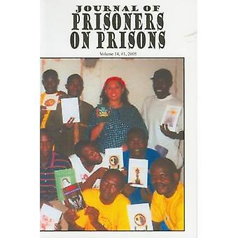 Journal of Prisoners on Prisons - Volume 14 - No. 1 by Viviane Saleh-H