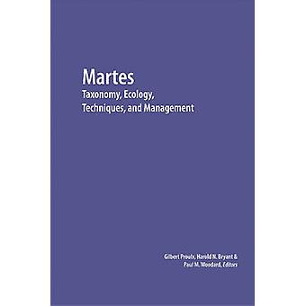 Martes - Taxonomy - Ecology - Techniques and Management by Gilbert Pro