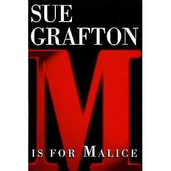 M is for Malice by Sue Grafton - 9780805036374 Book
