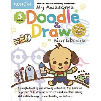 My Awsome Doodle and Draw Workbook by Kumon Publishing - 978194108265