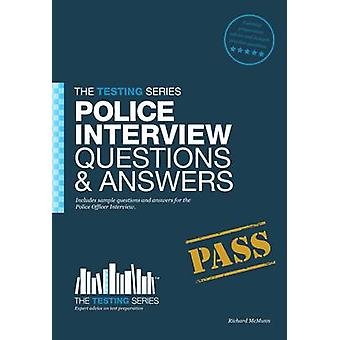 Police Officer Interview Questions  Answers by Richard McMunn