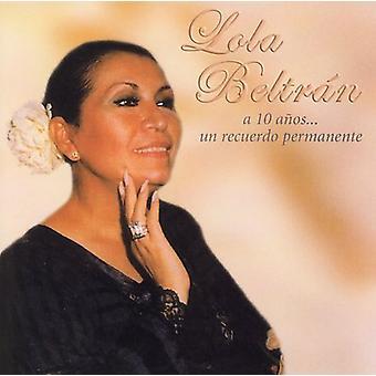 Lola Beltrán - 10 importación USA Anos Un Recuerdo Permanente [CD]
