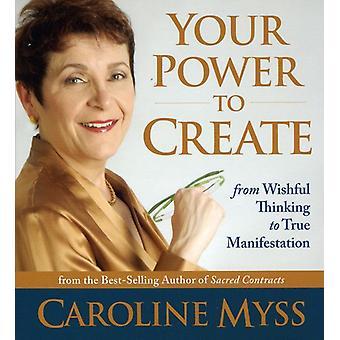 Caroline Myss - din magt til at oprette [CD] USA import