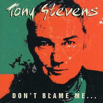 Tony Stevens - ikke bebrejde mig [CD] USA import