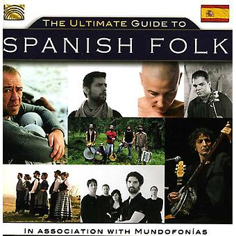 Sequera/Compte/Ramos/Gil/Iniesta/Iniesta/Pinon/Cap - Ultimate Guide to Spanish Folk [CD] USA import