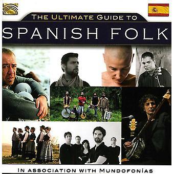 Importare Sequera/Compte/Ramos/Gil/Iniesta/Iniesta/Pinon/Cap - Ultimate Guide to Folk spagnolo [CD] Stati Uniti d'America