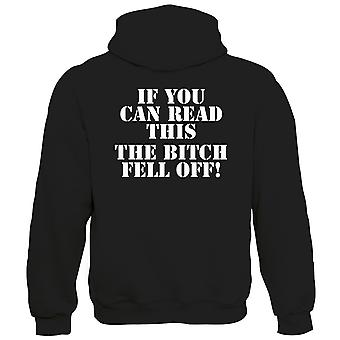 Bitch Fell Off Mens Funny Hoodie (S to 5XL)