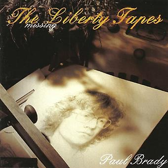 The Missing Liberty Tapes by Paul Brady