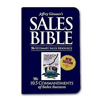 The Sales Bible - The Ultimate Sales Resource (New edition) by Jeffrey
