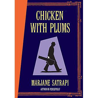 Chicken with Plums by Marjane Satrapi - 9780224080453 Book