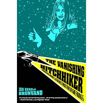 The Vanishing Hitchhiker - American Urban Legends and Their Meanings b