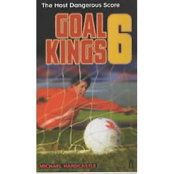 Målet kongene - bok 6 - de farligste Score (hoved) av Michael Ha