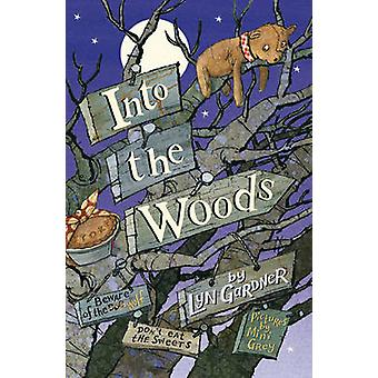Into the Woods by Lyn Gardner - Mini Grey - 9780552554596 Book