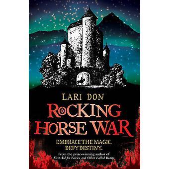 Schaukelpferd Krieg von Lari Don - 9780863157585 Buch