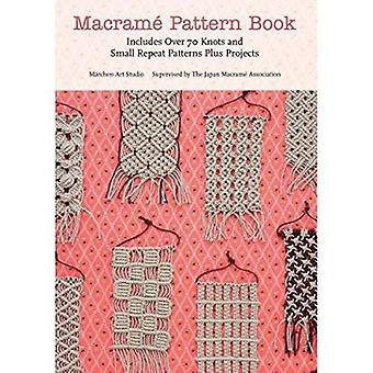 Macrame Pattern Book - Includes Over 170 Knots - Patterns and Projects