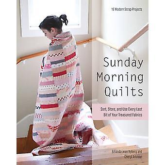 Sunday Morning Quilts by Amanda Jean Nyberg - Cheryl Arkison - 978160